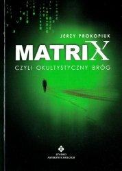 Matrix czyli okultystyczny bróg