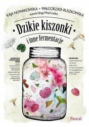 Dzikie kiszonki i inne fermentacje