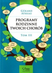 Programy Rodzinne Twoich Chorób tom III