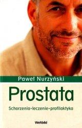 Prostata. Schorzenia, leczenie, profilaktyka