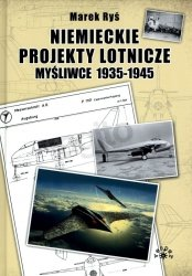 Niemieckie projekty lotnicze. Myśliwce 1935-1945