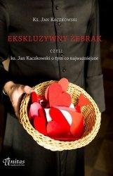 Ekskluzywny żebrak, czyli ks. Jan Kaczkowski o tym co najważniejsze