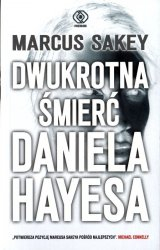 Dwukrotna śmierć Daniela Hayesa