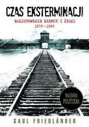 Czas eksterminacji. Nazistowskie Niemcy i Żydzi 1939-1945