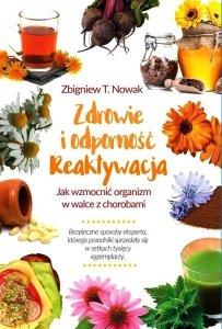 Zdrowie i odporność reaktywacja Jak wzmocnić organizm w walce z chorobami