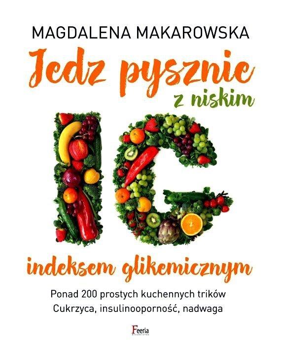 Jedz pysznie z niskim indeksem glikemicznym