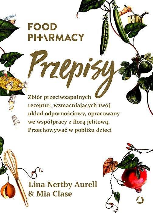 Food Pharmacy Przepisy Lina Nertby Aurell Mia Clase Ksiazka