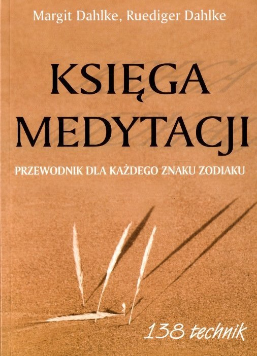 Księga medytacji 138 technik