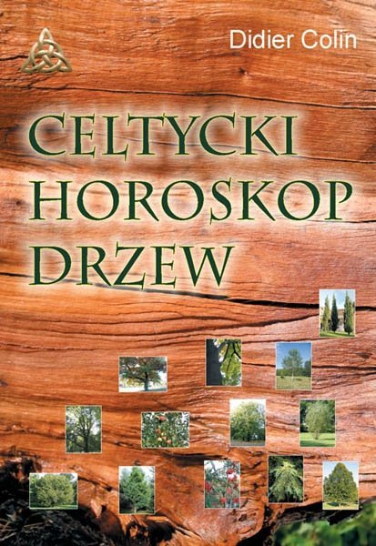 Celtycki horoskop drzew