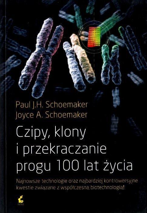 Czipy klony i przekraczanie progu 100 lat życia
