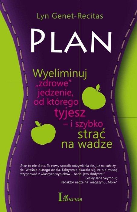 """Plan Wyeliminuj """"zdrowe"""" jedzenie od którego tyjesz i szybko strać na wadze"""