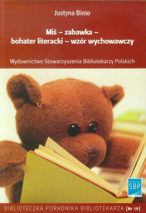 Miś zabawka bohater literacki wzór wychowawczy