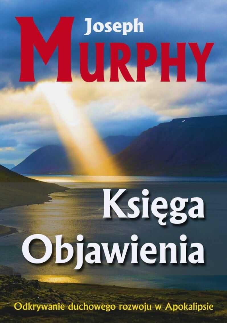 Księga Objawienia Odkrywanie duchowego rozowoju w Apokalipsie