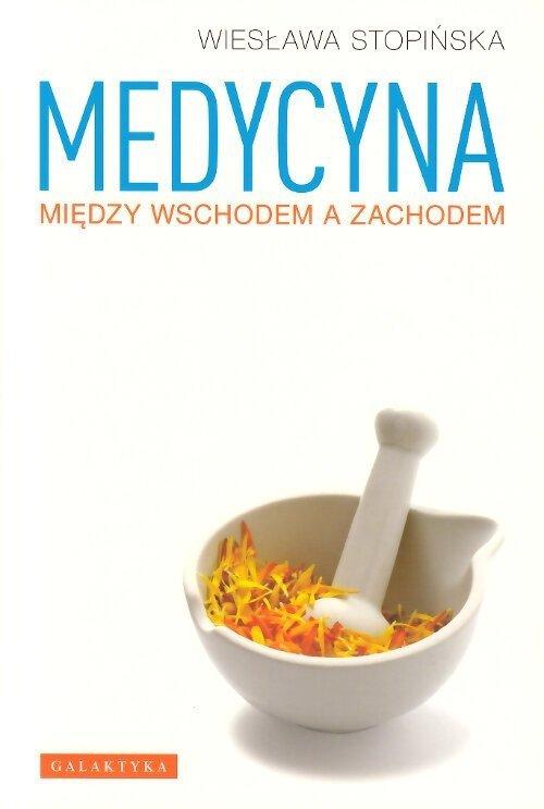 Medycyna między Wschodem a Zachodem