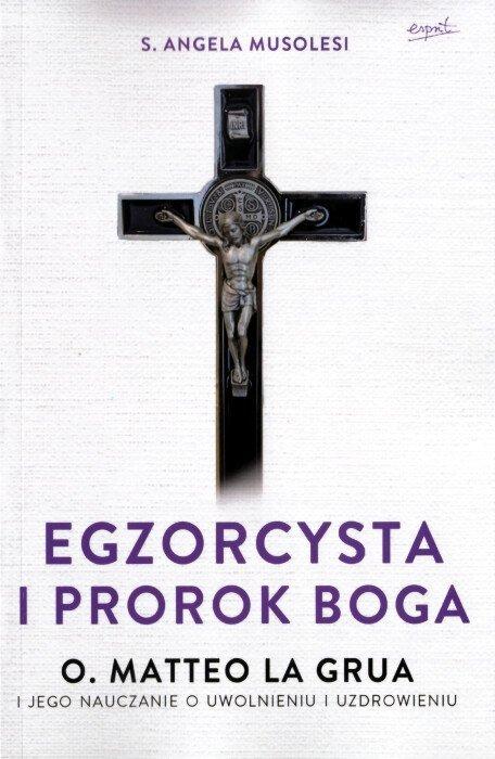 Egzorcysta i prorok Boga