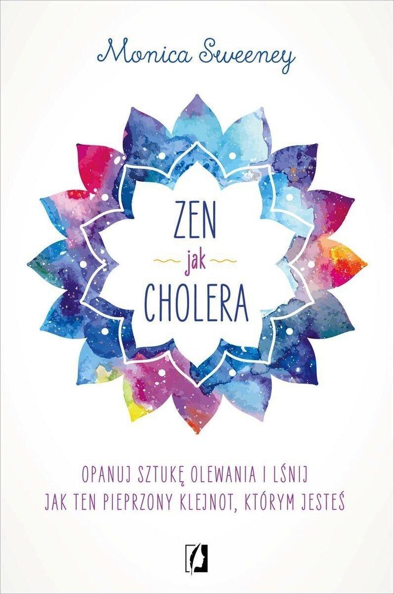 Zen jak cholera