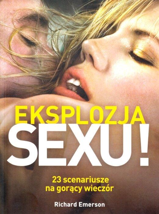 Eksplozja seksu 23 scenariusze na gorący wieczór