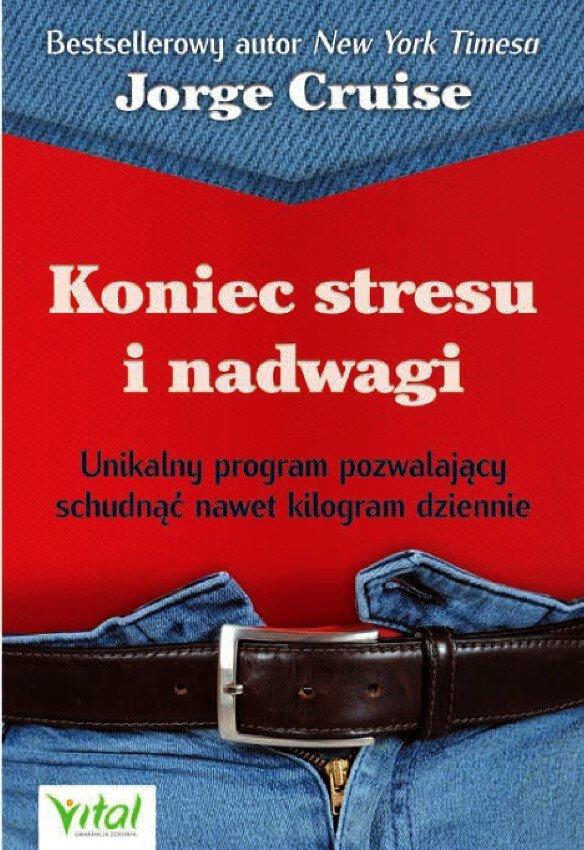 Koniec stresu i nadwagi