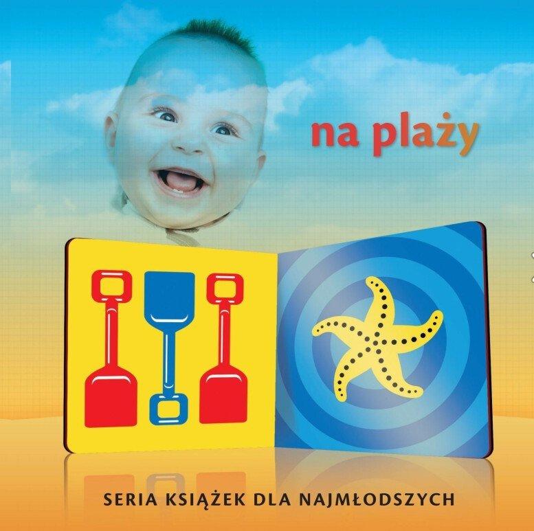Maluszek patrzy Moja pierwsza książeczka Kołysanka Na plaży Kształty