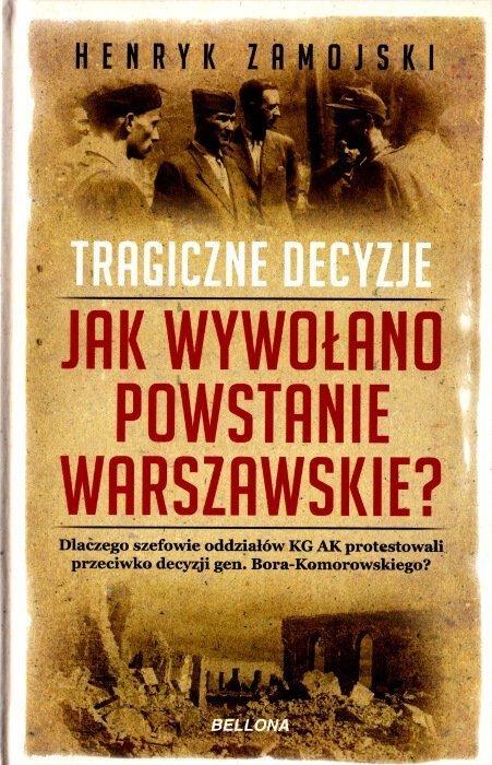 Jak wywołano powstanie warszawskie