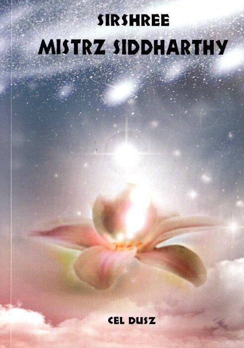 Mistrz Siddharthy Cel Duszy