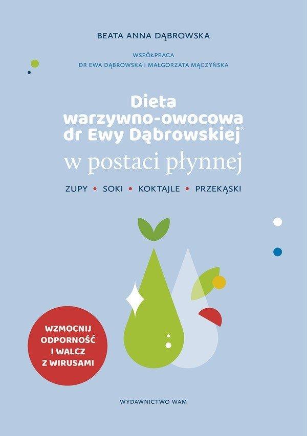 Dieta warzywno-owocowa dr Ewy Dąbrowskiej w postaci płynnej