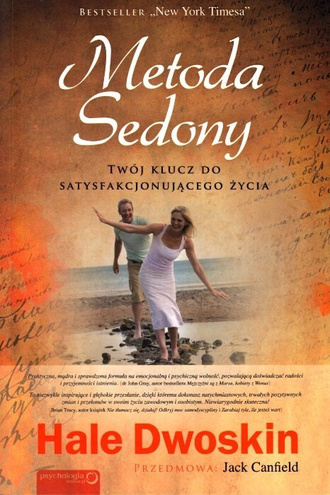 Metoda Sedony. Twój klucz do satysfakcjonującego życia