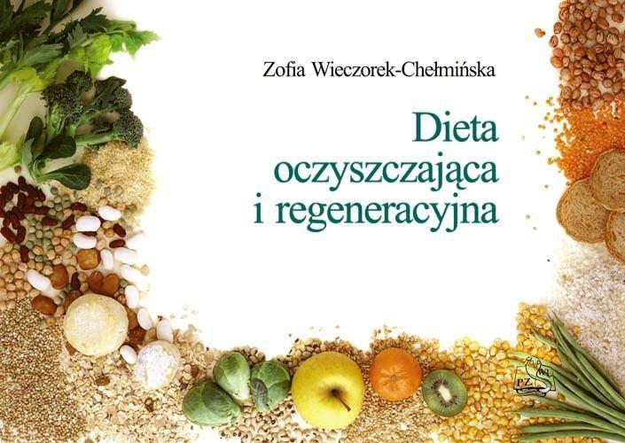 Dieta oczyszczająca i regeneracyjna