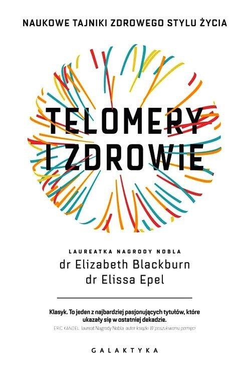 Telomery i zdrowie Naukowe tajniki zdrowego stylu życia