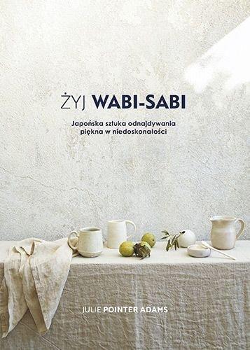 Żyj Wabi-Sabi