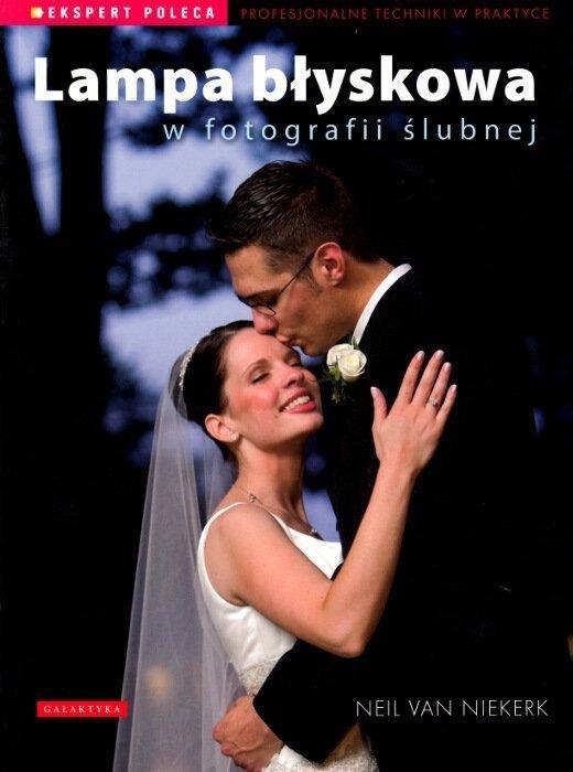 Lampa błyskowa w fotografii ślubnej