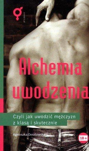 Alchemia uwodzenia mężczyzn