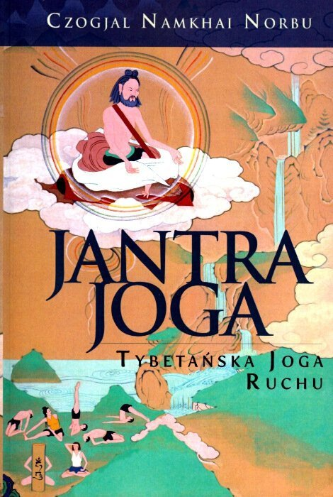 Jantra Joga Tybetańska Joga Ruchu