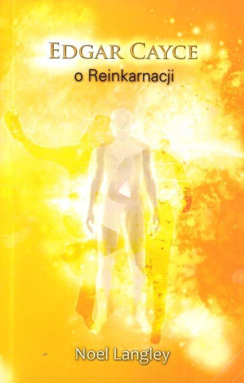 Edgar Cayce o reinkarnacji