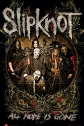 Slipknot (Is Gone) - plakat