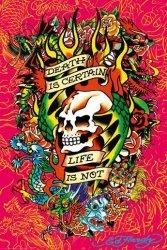 Ed Hardy - death is certain - plakat