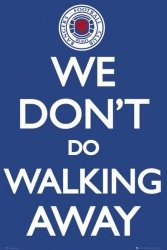 Rangers We Don't Do Walking Away - plakat