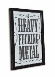 Heavy Fucking Metal - lustro w ramie