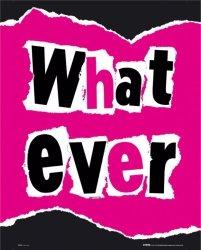 Whatever - plakat