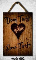 Drewniana tabliczka MDF Dom twój gdzie serce twoje