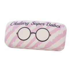 Etui na okulary dla Babci z napisem Okulary Super Babci