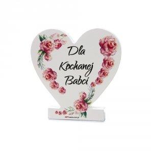 Drewniana tabliczka serce z podstawką  Dla Kochanej Babci