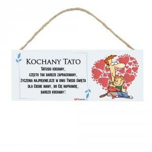Drewniana tabliczka prostokąt wzbogacona lakierem UV z napisem  Kochany Tato...