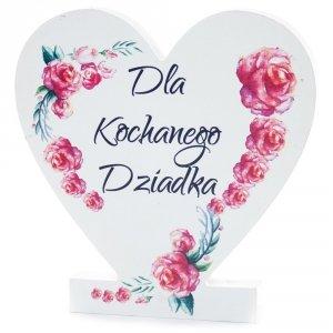 Drewniana tabliczka serce z podstawką  Dla Kochanego Dziadka