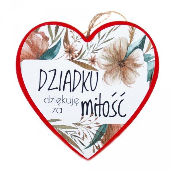 """Drewniana tabliczka w kształcie serca z napisem"""" Dziadku dziękuję za miłość"""""""