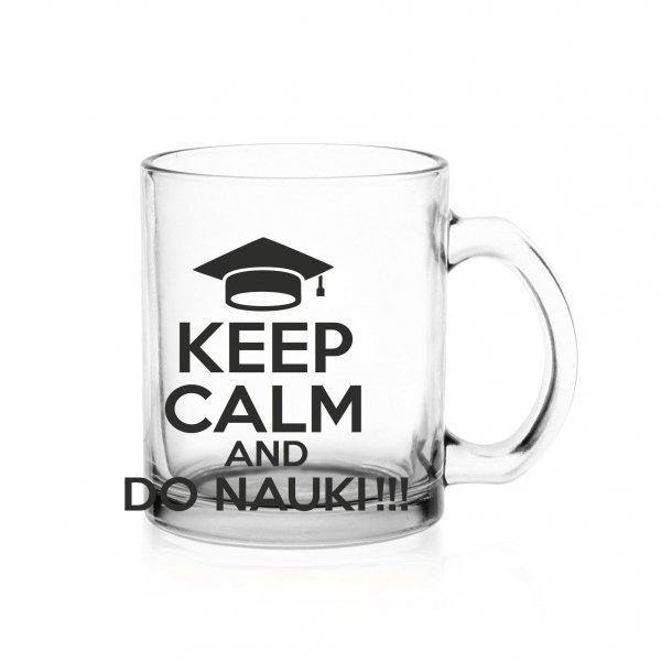Kubek Sonia 300ml 'Keep Calm And Do Nauki'