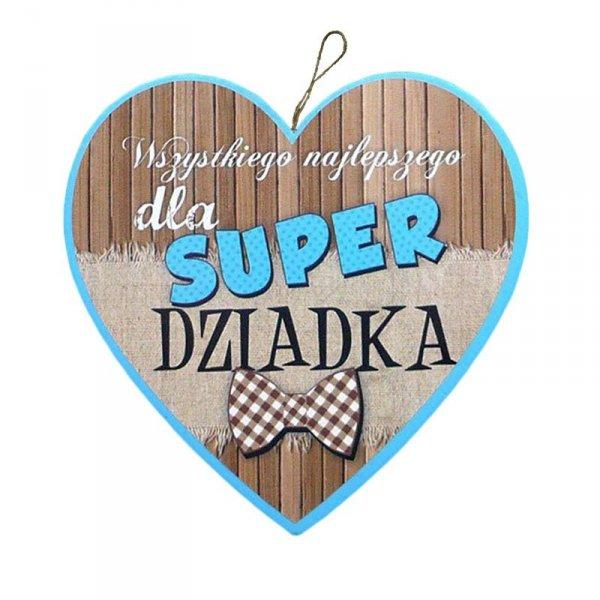"""Drewniana tabliczka 20 cm """"DLA SUPER DZIADKA"""""""