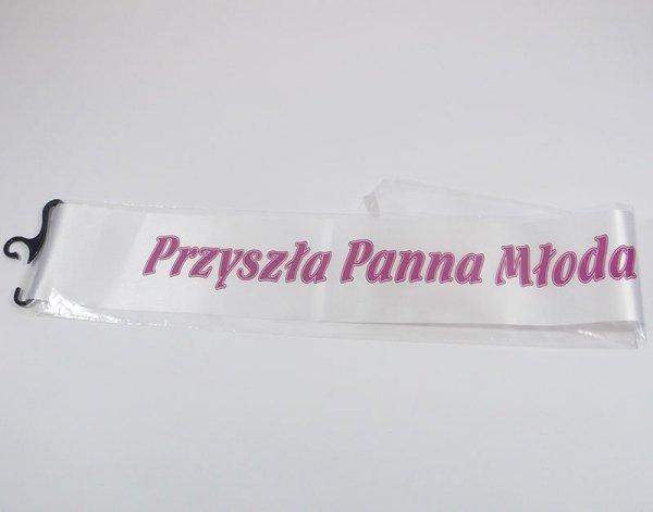 """Szarfa z napisem """"Przyszła Panna Młoda!"""". Mix kolorów. Długość: 160 cm. Szerokość: 11 cm."""